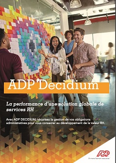ADP® Decidium: La performance d'une solution globale de services RH